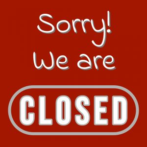 Sorry! We are Closed